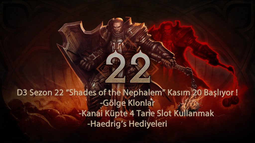 D3 Sezon 22 Shades of the Nephalem Kasım 20 Başlıyor
