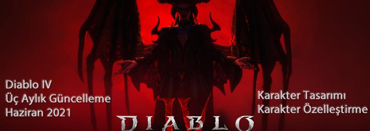 Diablo IV Üç Aylık Güncelleme Haziran 2021