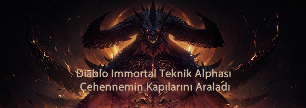 Diablo Immortal Teknik Alphası Cehennemin Kapılarını Araladı